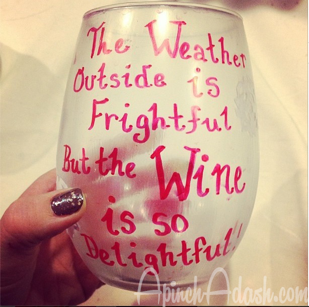 Wine is So Delightful Glass ApinchAdash.com
