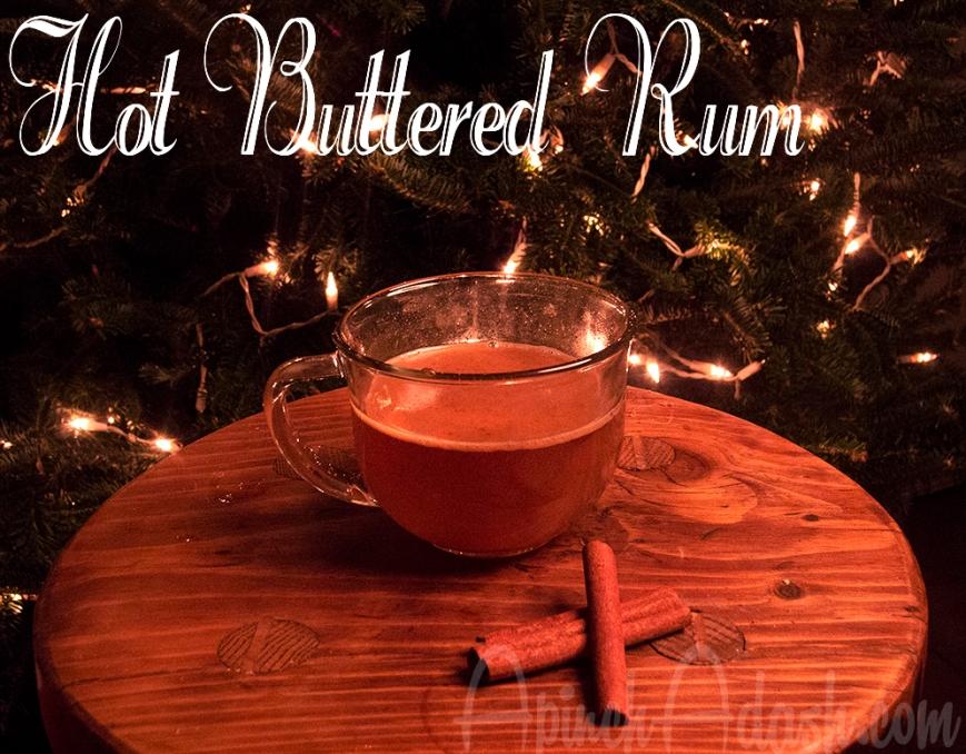 Hot Buttered Rum ApinchAdash.com