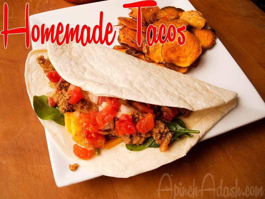 Homemade Tacos ApinchAdash.com