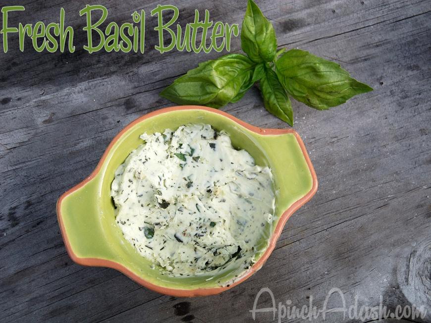 Fresh Basil Butter apinchadash.com