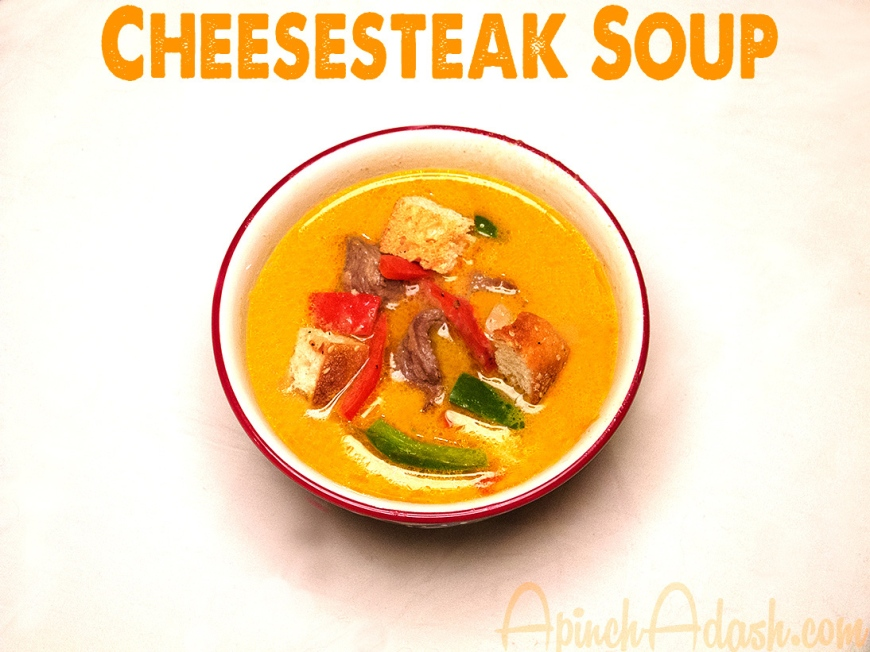 Cheesesteak Soup apinchadash.com