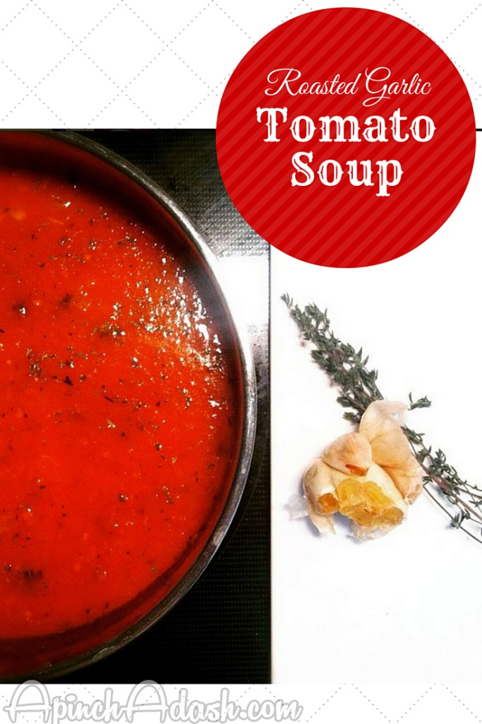 Roasted-Garlic Tomato Soup apinchadash.com